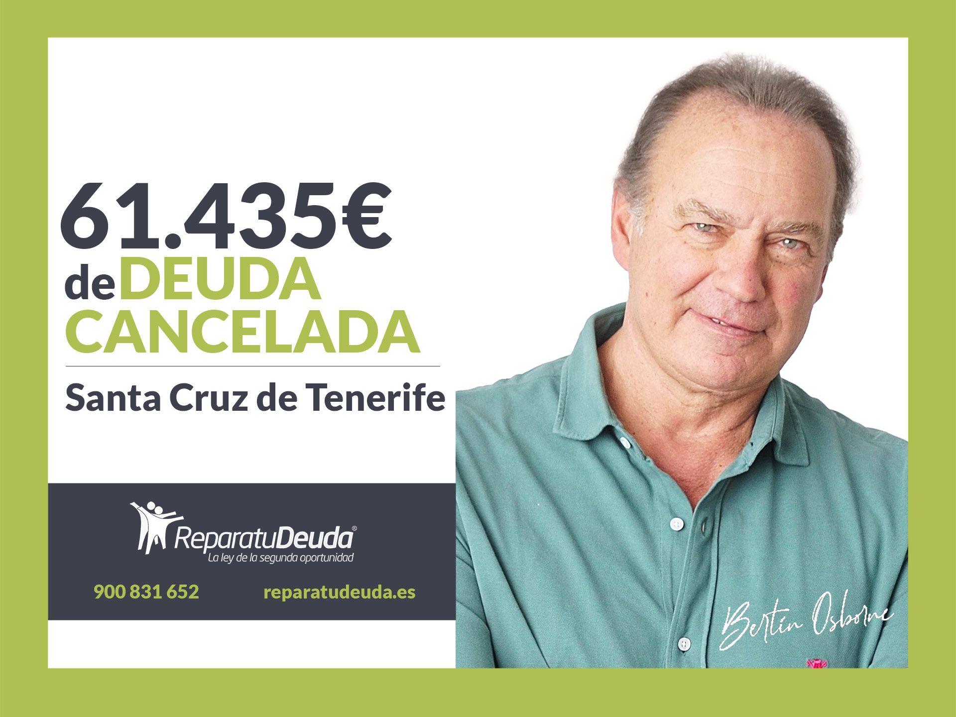 Repara tu Deuda cancela 61.435? en Santa Cruz de Tenerife (Canarias) con la Ley de la Segunda Oportunidad
