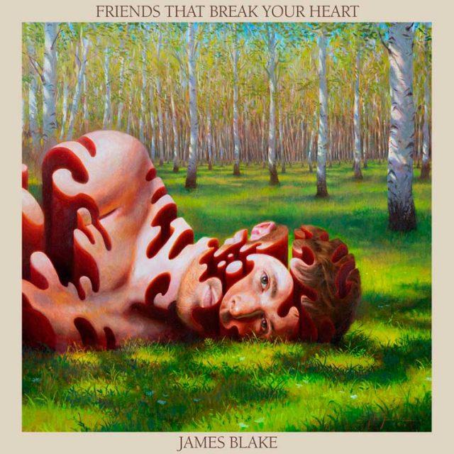 """James Blake y """"Friends that break your heart"""""""